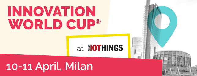IInnovation Wolrd Cup Series IOTHINGS Milan_April_10 and 11