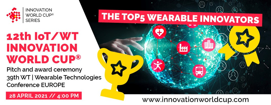 top5 ebv iot hero and wearable startups 12th iot7wt innovation world cup at wteu21